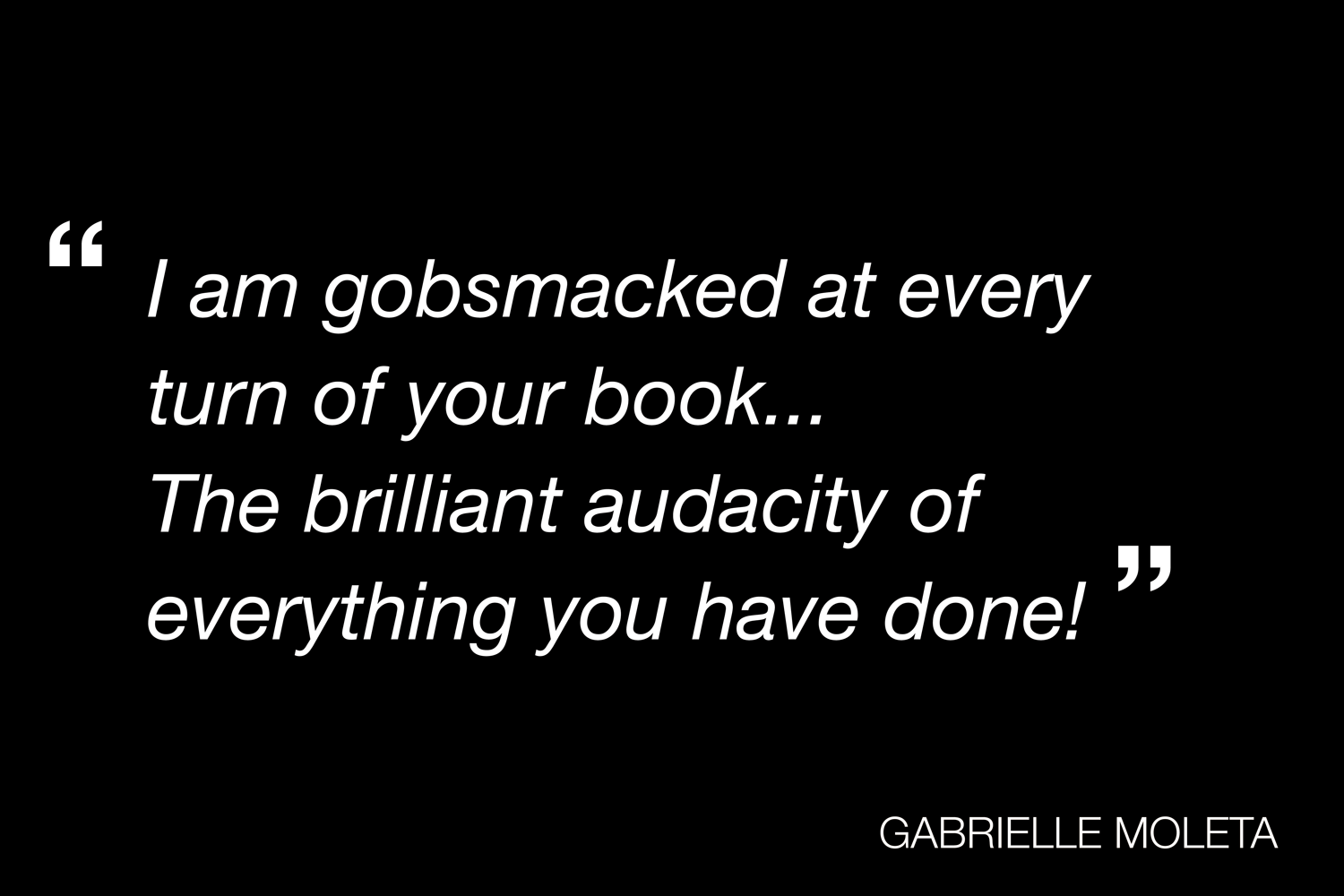 A Quote From Gabrielle Moleta