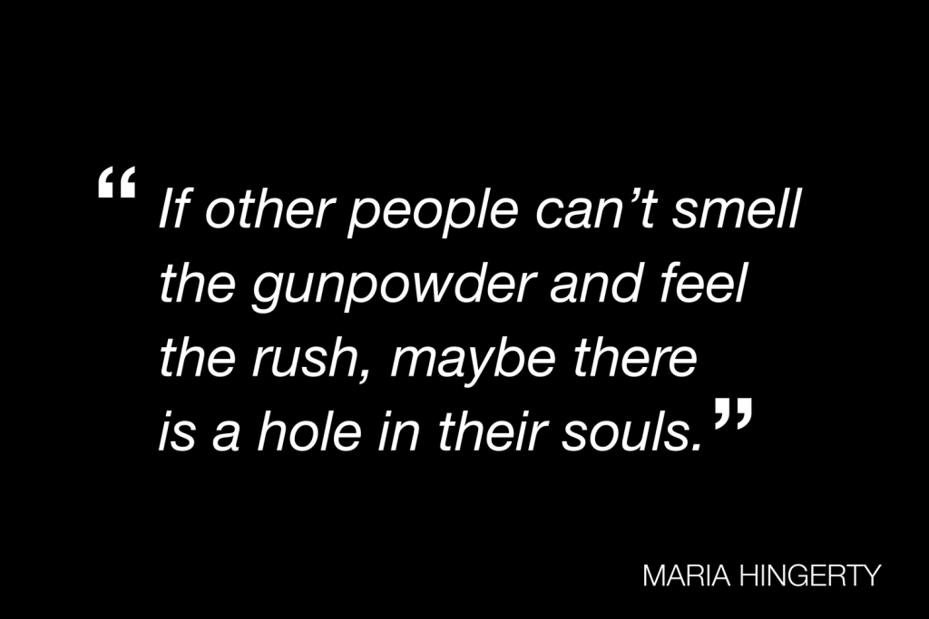 A quote from Maria Hingerty
