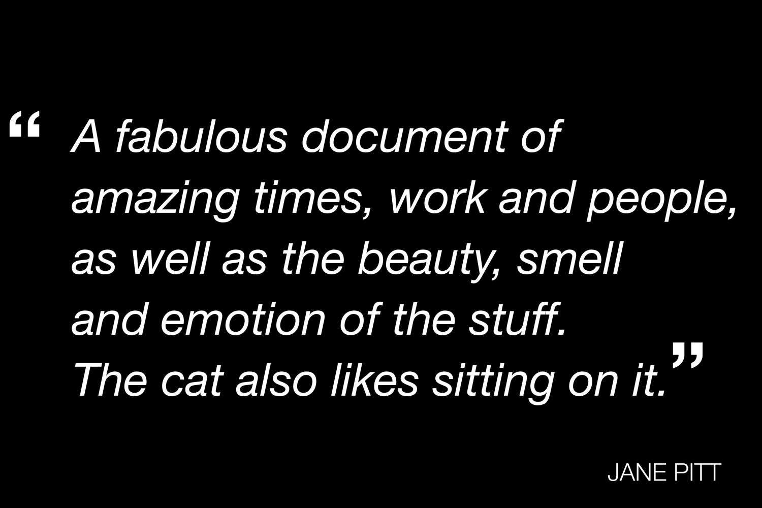 A Quote From Jane Pitt